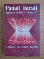 Panait Istrati - Codin. Copilaria lui Adrian Zografi (editie bilingva)