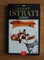 Anticariat: Panait Istrati - Codin