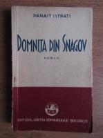 Panait Istrati - Domnita din Snagov (1937)