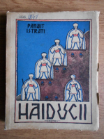 Panait Istrati - Haiducii (1943)