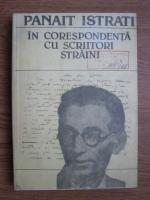 Panait Istrati - In corespondenta cu scriitori straini