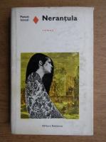 Panait Istrati - Nerantula. Tata Minca. Cosma. Chira Chiralina
