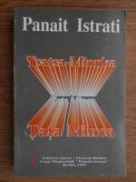 Panait Istrati - Tsatsa-Minnka. Tata Minca (editie bilingva romana-franceza)