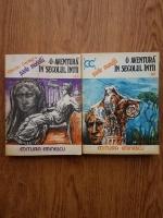 Anticariat: Paolo Monelli - O aventura in secolul intai (2 volume)
