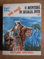 Anticariat: Paolo Monelli - O aventura in secolul intai (volumul 1)