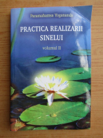 Anticariat: Paramahamsa Yogananda - Practica realizarii sinelui (volumul 2)