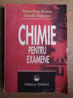 Paraschiva Arsene - Chimie pentru examene