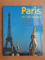 Anticariat: Paris en 160 photos