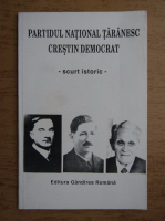 Anticariat: Partidul National Taranesc Crestin Democrat, scurt istoric