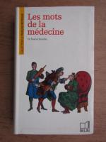 Pascal Bouche - Les mots de la medecine