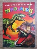 Anticariat: Pasi spre cunoastere, Dinozaurii