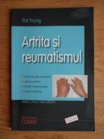 Pat Young - Artrita si reumatismul
