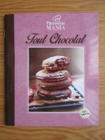 Anticariat: Patisserie mania. Tour chocolat