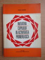 Patita Silvestru - Initiativa copilului in activitatea pioniereasca