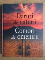 Patrice Milleron - Daruri ale naturii. Comori ale omenirii