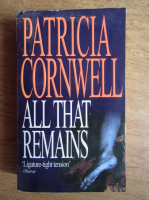 Anticariat: Patricia Cornwell - All that remains