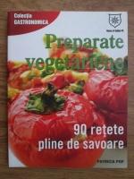 Anticariat: Patricia Pop - Preparate vegetariene. 90 de retete pline de savoare