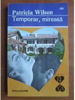 Patricia Wilson - Temporar, mireasa