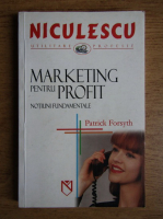 Anticariat: Patrick Forsyth - Marketing pentru profit