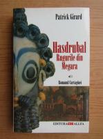 Patrick Girard - Hasdrubal (volumul 3)