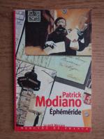 Patrick Modiano - Ephemeride