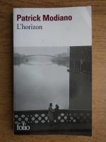 Patrick Modiano - L'horizon