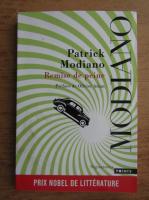 Patrick Modiano - Remise de peine