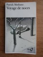 Patrick Modiano - Voyage de noces