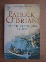 Patrick O Brian - The thirteen-gun. Salute