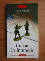 Anticariat: Paul Auster - Un om in intuneric