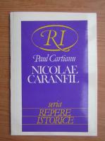 Paul Cartianu - Nicolae Caranfil