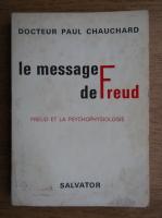Anticariat: Paul Chauchard - Le message de Freud