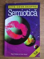 Anticariat: Paul Cobley - Cate ceva despre semiotica