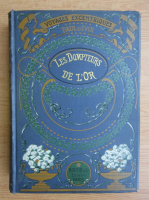 Paul D Ivoi - Les dompteuurs de l'or (1949)