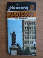 Anticariat: Paul D. Popescu - Ploiesti, ghid de oras
