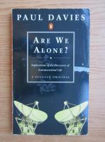 Anticariat: Paul Davies - Are we alone?