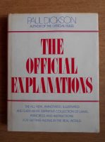 Anticariat: Paul Dickson - The official explanations
