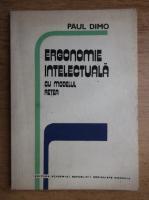 Paul Dimo - Ergonomie intelectuala cu modelul retea