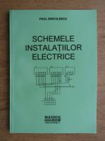 Paul Dinculescu - Schemele instalatiilor electrice