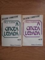 Anticariat: Paul Everac - A cincea lebada (2 volume)
