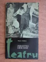 Paul Everac - Ferestre deschise