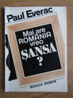 Paul Everac - Mai are Romania vreo sansa?