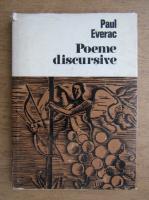 Paul Everac - Poeme discursive