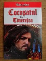 Anticariat: Paul Feval - Cocosatul, volumul 1. Tineretea