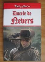 Anticariat: Paul Feval fiul - Ducele de Nevers