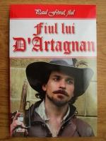 Anticariat: Paul Feval fiul - Fiul lui D'Artagnan