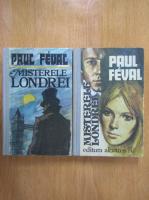 Anticariat: Paul Feval - Misterele Londrei (2 volume)