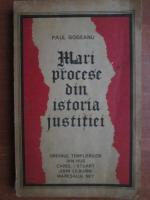 Paul Gogeanu - Mari procese din istoria justitiei