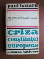 Paul Hazard - Criza constiintei europene