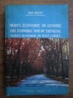 Paul Heyne - Modul economic de gandire, mersul economiei de piata libera